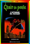 chair-de-poule,-tome-15---l-attaque-du-mutant-92285