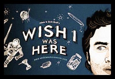 zach_braff_wish_i_was_here