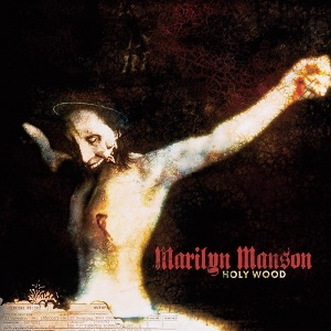 Marilyn_Manson_-_Holy_Wood_(In_the_Shadow_of_the_Valley_of_Death)_cover